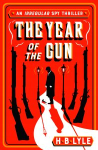 The Year of the Gun_H.B.Lyle